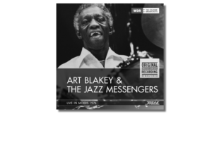 FROM THE WDR MASTER RECORDINGS SERIES – ART BLAKEY