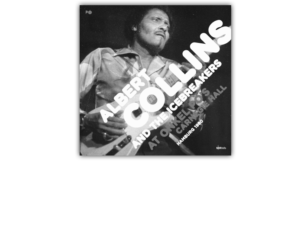 Albert Collins & The Icebreakers – VÖ 07.04.2017